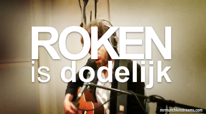 Roken Is Dodelijk – 22 may 2012 – Live Acoustic Session from Lille, France